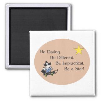 Be Daring Magnet
