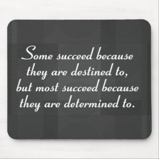 Be determined to succeed (2) mouse pad