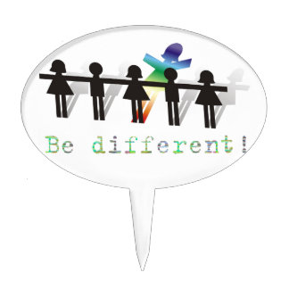 Be different! cake topper