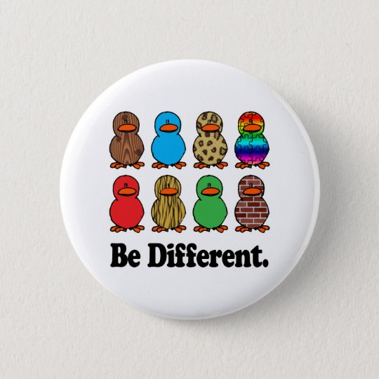 Be Different Ducks Button