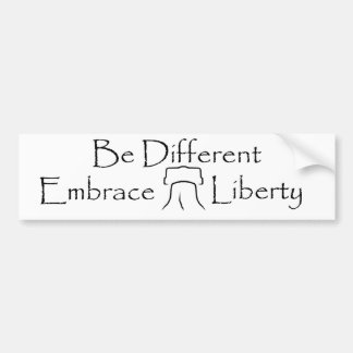 Be Different - Embrace Liberty 2 Bumper Stickers
