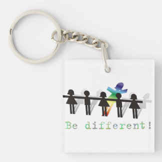 Be different! keychain