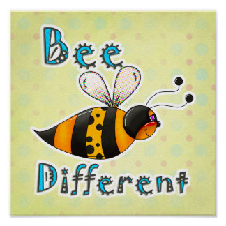 Be Different Spotted Bumble Bee Poster