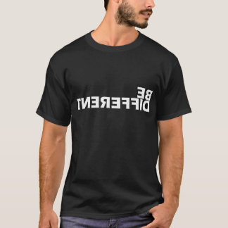 Be Different T-Shirt