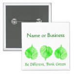 Be Different Think Green Custom Name Business Pins