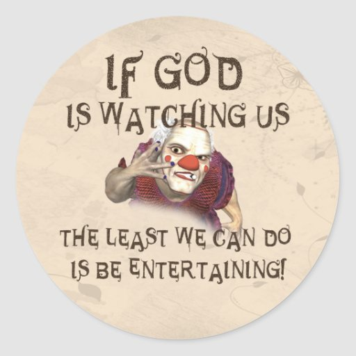 Be Entertaining Classic Round Sticker