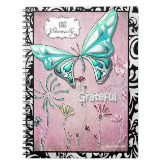 Be Eternally Greatful Butterfly Notebook
