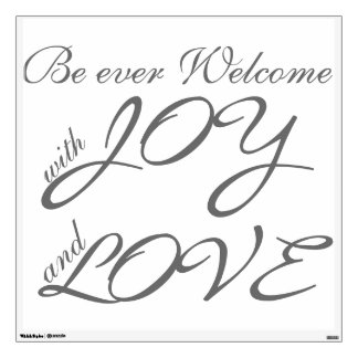 Be Ever Welcome Wall Decal