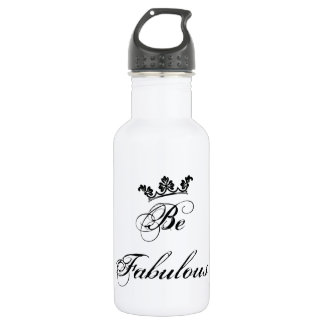 Be Fabulous Quote Stainless Steel Water Bottle