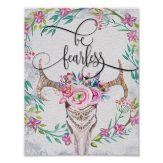 Be fearless motivational floral art prints