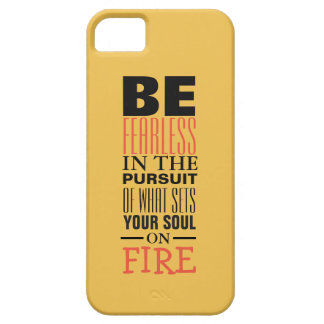 Be Fearless Phone Case