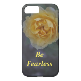 Be Fearless Yellow Rose iPhone 7 Case