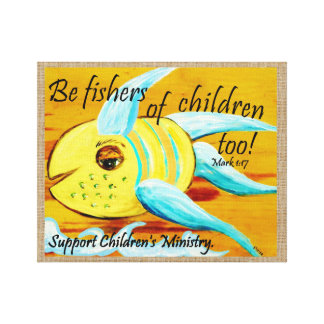Be Fishers of Children Too! Canvas Print
