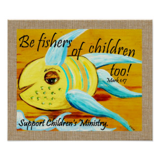 Be Fishers of Children Too! Poster