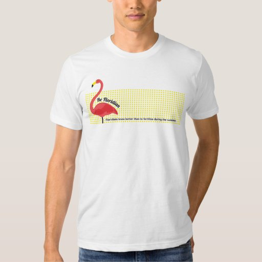 Be Floridian T-shirt 1