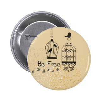 Be Free Bird Collection Stuff Pinback Button