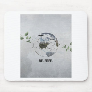 Be Free Mouse Pad