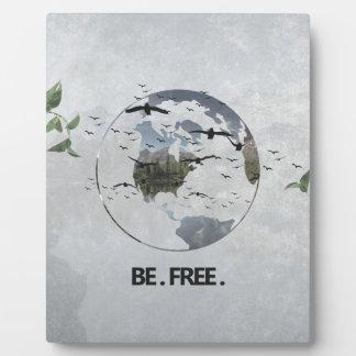 Be Free Plaque
