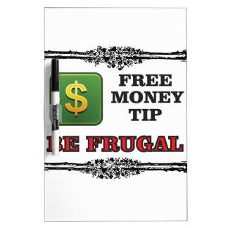 be frugal tip Dry-Erase board