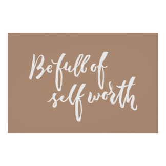 Be Full of Self Worth - Hand Lettering Design Poster