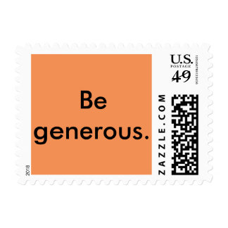 Be generous. Custom 1st Class Postage Stamp