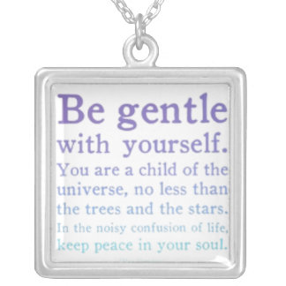 be gentle with yourself necklace