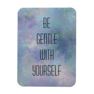 Be gentle with yourself watercolor background magnet