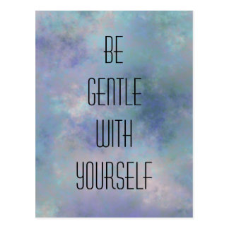 Be gentle with yourself watercolor background postcard