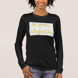 Be Gone Alopecia Long Sleeve T-Shirt