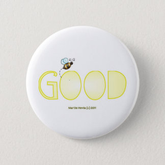 Be Good - A Positive Word Pinback Button