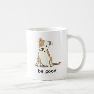 Be Good Coffee Mug