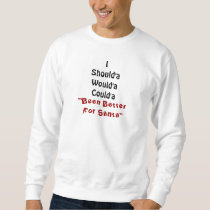 Be Good  For Santa Sweatshirt