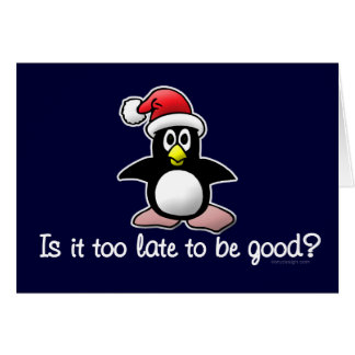Be Good? Funny Christmas Penguin Card