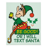 Be Good Says Christmas Elf Poster