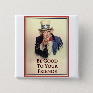 Be Good Uncle Sam Poster Button