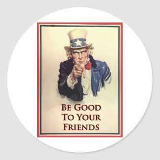 Be Good Uncle Sam Poster Classic Round Sticker