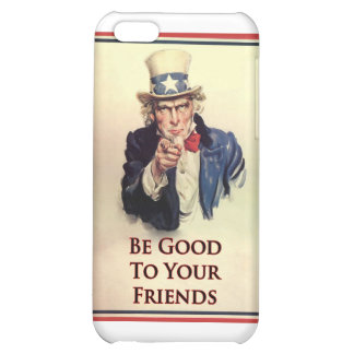 Be Good Uncle Sam Poster iPhone 5C Case