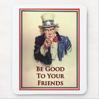 Be Good Uncle Sam Poster Mouse Pad