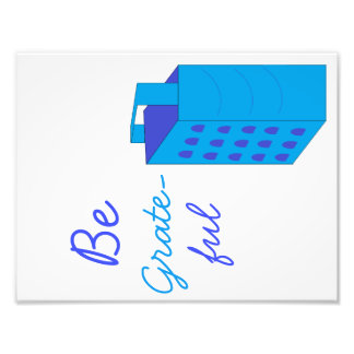 """Be Grate-ful Cheese Grater 8.5""""x11"""" Kitchen Art Photo Print"""