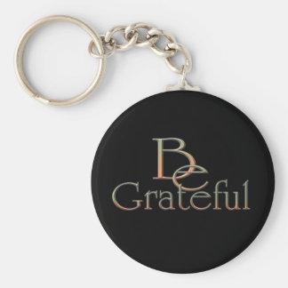 Be Grateful Basic Round Button Keychain