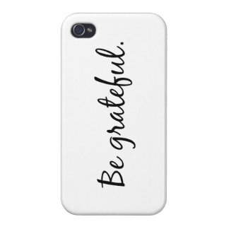 Be grateful iphone 4 phone case iPhone 4 covers