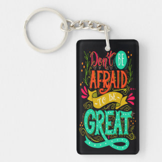 Be Great 2 Sided Customized Keychain