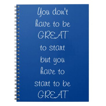 Be Great...Inspirational Journal