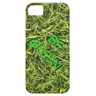 Be Green Grass Environmental Awareness iPhone SE/5/5s Case