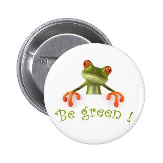 Be green ! pinback button