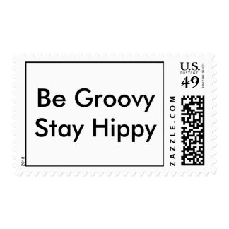 Be Groovy Stay Hippy Postage Stamp