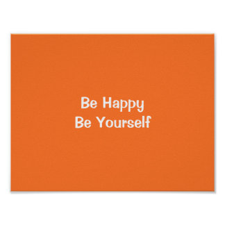 Be Happy Be Yourself Orange Motivational Quote Art Poster