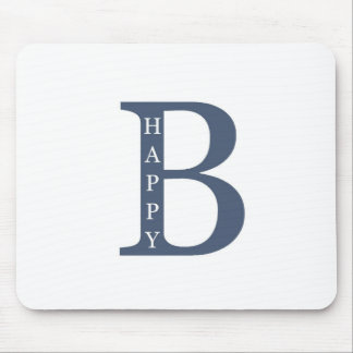 Be Happy (blue good) Mouse Pads