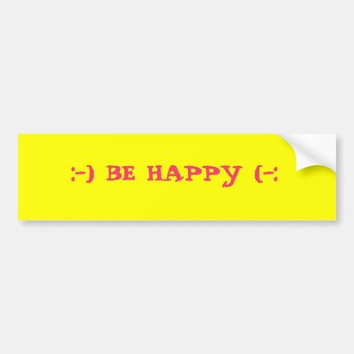 :-) BE HAPPY (-: CAR BUMPER STICKER