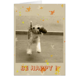 Be Happy ! Card